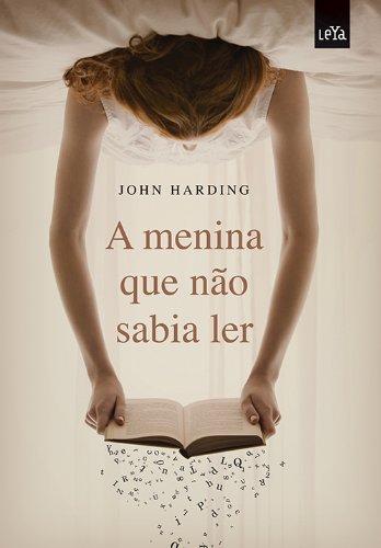 MENINA QUE NAO SABIA LER, A, livro de HARDING, JOHN