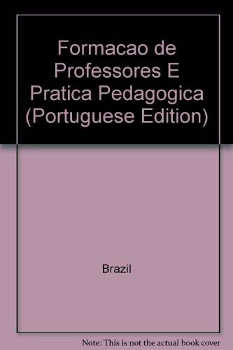 FORMAÇÃO DE PROFESSORES E PRÁTICA PEDAGÓGICA, livro de JOSÉ BATISTA NETO E ELIETE SANTIAGO