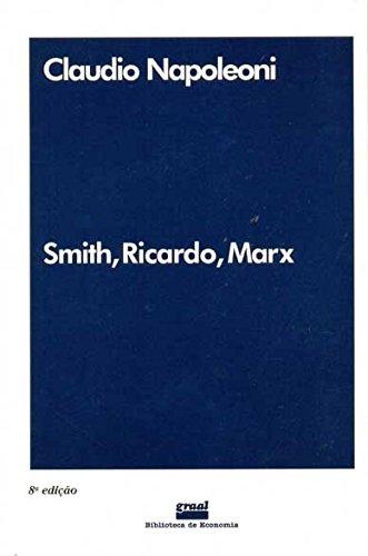 Smith, Ricardo, Marx, livro de Claudio Napoleoni
