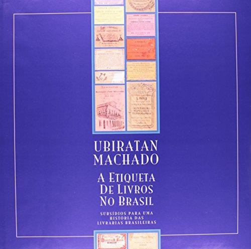 Etiqueta de Livros no Brasil, A, livro de MACHADO, Ubiratan
