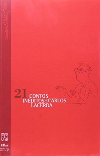 Vinte e Um (21) Contos Inéditos, livro de LACERDA, Carlos