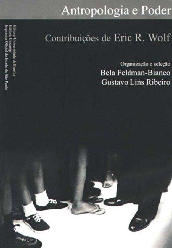 Antropologia e Poder, livro de WOLF, Eric