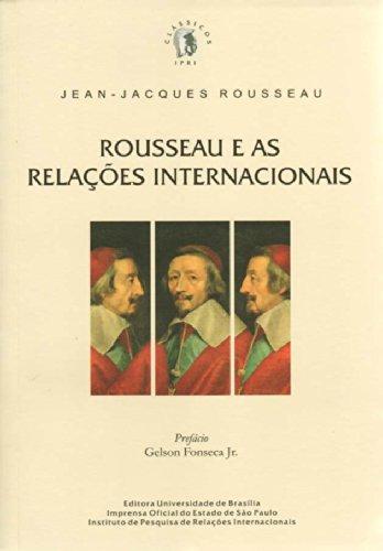 Rousseau e as Relações Internacionais, livro de Jean-Jacques Rousseau