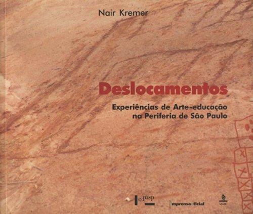 Deslocamentos na Experiencia de Arte, livro de KREMER, Nair