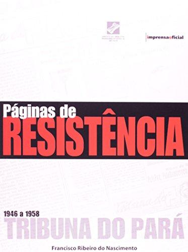 Páginas de Resistência: a imprensa comunista até o golpe militar de 1964, livro de Francisco Ribeiro do Nascimento