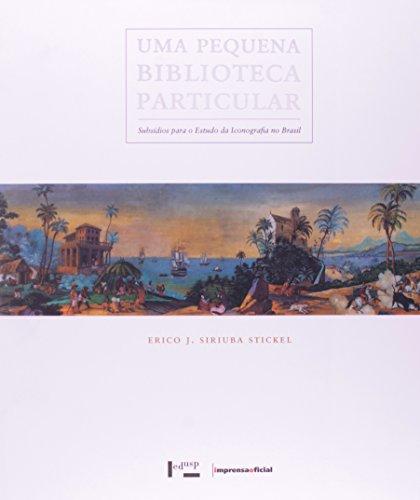 Pequena Biblioteca Particular, Uma, livro de STICKEL, Erico J. Siriuba