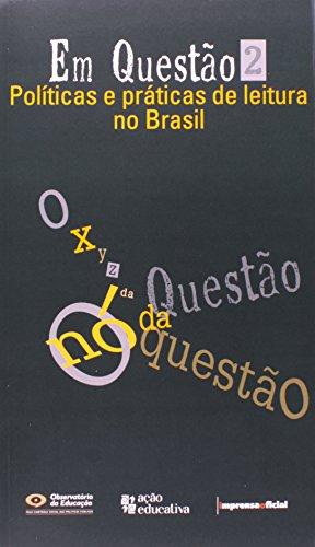 Em Questão 2 - Políticas e práticas de leitura no Brasil  - Imprensa Social, livro de Iracema Nascimento (coordenação)