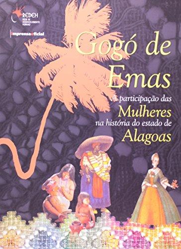 Gogó de Emas: A Participação das Mulheres na História do Estado de Alagoas - Imprensa Social, livro de SCHUMAHER, Schuma