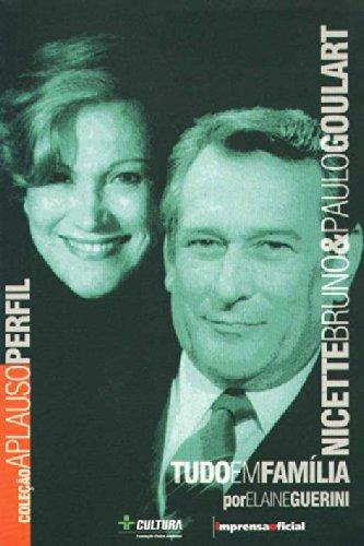 Coleção Aplauso Perfil: Nicette Bruno e Paulo Goulart : tudo em família, livro de GUERINI, Elaine