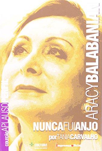 Coleção Aplauso Perfil: Aracy Balabanian - nunca fui um anjo, livro de CARVALHO, Tânia