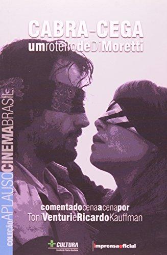 Coleção Aplauso Cinema Brasil Roteiro: Cabra-Cega, livro de Toni Ventura, Ricardo Keuffman