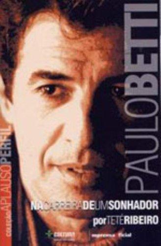 Coleção Aplauso Perfil: Paulo Betti : na carreira de um sonhador, livro de Teté Ribeiro