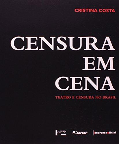 Censura em Cena : teatro e censura no Brasil, livro de Maria Cristina Castilho Costa