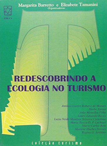REDESCOBRINDO A ECOLOGIA NO TURISMO, livro de TAMANINI, ELIZABETE