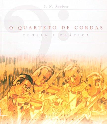 O quarteto de cordas: teoria e prática, livro de L. N. Raaben (Tradução: Eugen Ranevsky)