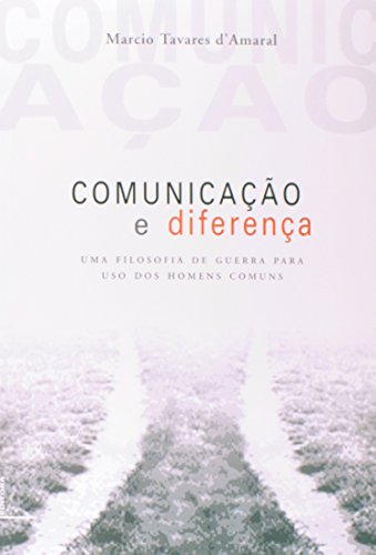 Comunicação e Diferença, livro de Márcio Tavares d'Amaral