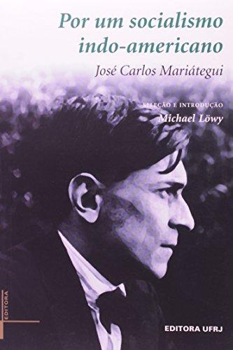 Por um socialismo indo-americano, livro de José Carlos Mariátegui