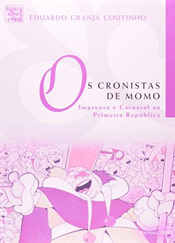 Cronistas de Momo, livro de Eduardo Granja Coutinho
