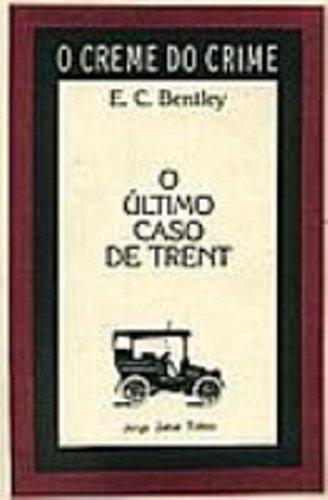 O Último Caso de Trent, livro de E.C. Bentley