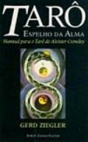 Tarô: Espelho da Alma - Manual para o Tarô de Aleister Crowley, livro de Gerd Ziegler