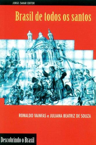 Brasil de Todos os Santos, livro de Juliana Beatriz de Souza, Ronaldo Vainfas