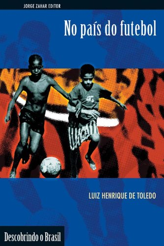 No País do Futebol, livro de Luiz Henrique de Toledo