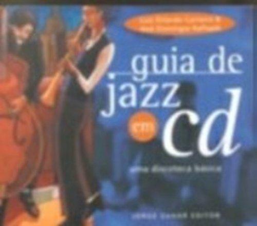 Guia de Jazz em CD - Uma discoteca básica, livro de Luiz Orlando Carneiro