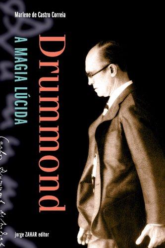Drummond: A Magia Lúcida, livro de Marlene de Castro Correia