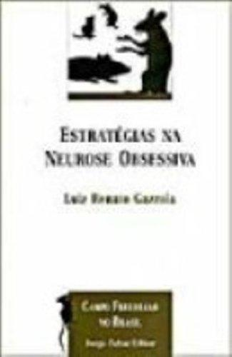 Estratégias na Neurose Obsessiva, livro de Luiz Renato de Almeida Gazzola