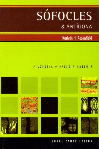 Sófocles & Antígona, livro de Kathrin Holzermayr Rosenfield
