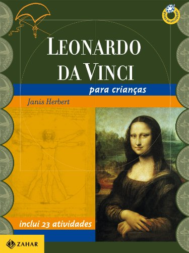 Leonardo da Vinci para Crianças, livro de Janis Herbert