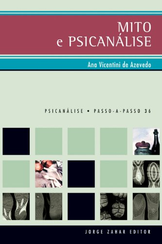 Mito e Psicanálise, livro de Ana Vicentini de Azevedo