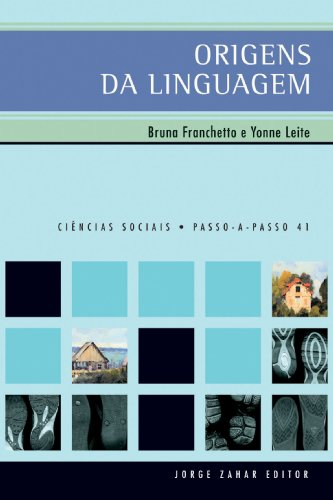 Origens da Linguagem, livro de Bruna Franchetto, Yonne Freitas Leite