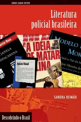 Literatura Policial Brasileira, livro de Sandra Lucia Amaral de Assis Reimão
