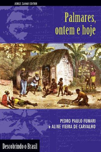 Palmares, Ontem e Hoje, livro de Pedro Paulo Funari, Aline Vieira de Carvalho