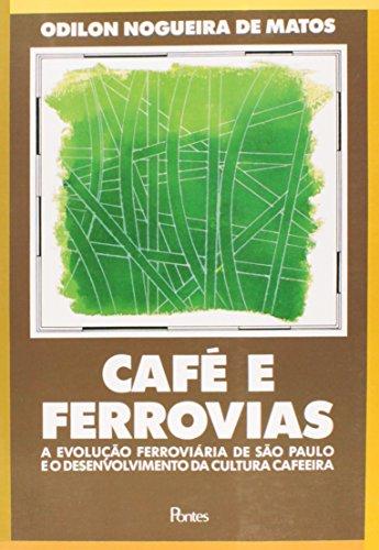 Café e ferrovias, livro de Odilon Nogueira de Matos