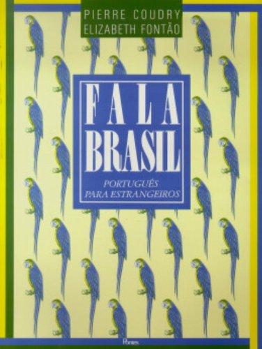Fala Brasil - Português para estrangeiros (Livro do Aluno), livro de Pierre Coudry, Elizabeth Fontão