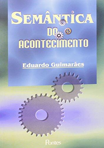 Semântica do Acontecimento, livro de Eduardo Guimarães