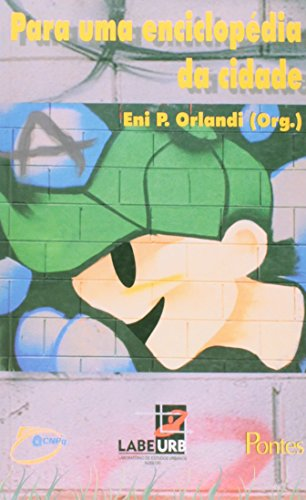 Para uma enciclopédia da cidade, livro de Eni Puccinelli Orlandi