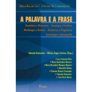 A palavra e a frase, livro de Eduardo Guimarães, Monica Zoppi-Fontana (Orgs.)
