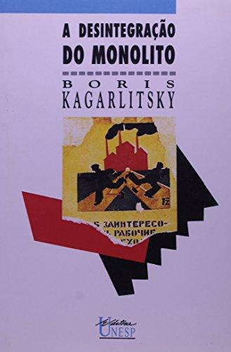 A desintegração do monolito, livro de Boris Kagarlitsky