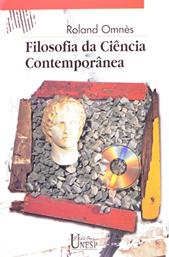 Filosofia da ciência contemporânea, livro de Roland Omnès