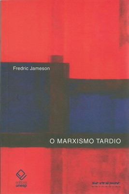 Marxismo tardio - Adorno, ou a persistência da dialética, livro de Fredric Jameson