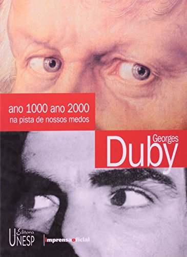 Ano 1000 Ano 2000 : na pista dos nossos medos , livro de Georges Duby
