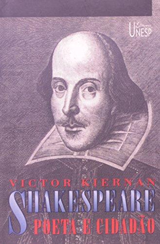 Shakespeare - Poeta e Cidadão, livro de Victor Kiernan