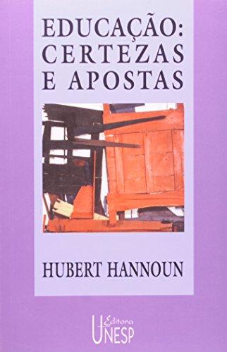Educação: certezas e apostas, livro de Hubbert Hannoun