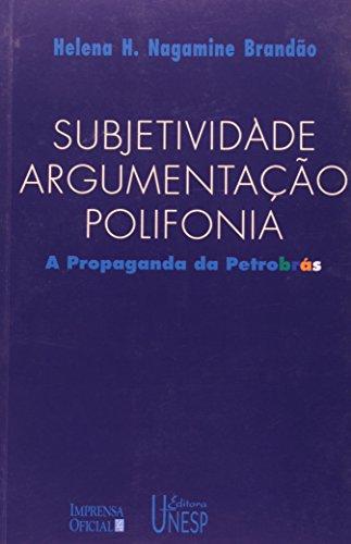 Subjetividade, argumentação e polifonia, livro de Helena H. Nagamine Brandão