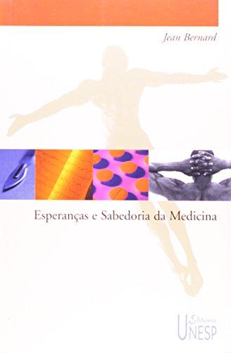 Esperanças e sabedoria da medicina, livro de Jean Bernard