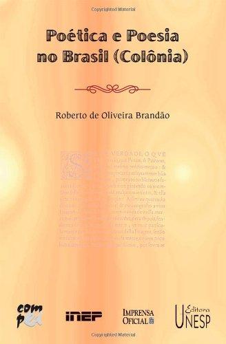 Poética e Poesia no Brasil (Colônia), livro de Roberto de Oliveira Brandão