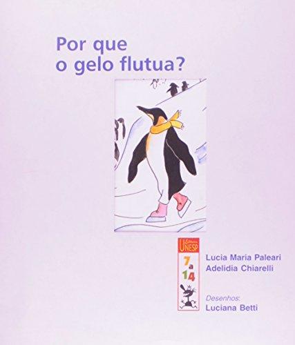 Por que o gelo flutua?, livro de Lucia Maria Paleari, Adelidia Chiarelli